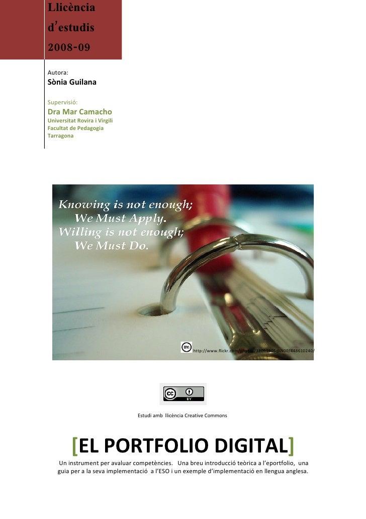 Llicència d'estudis 2008-09 Autora: Sònia Guilana  Supervisió: Dra Mar Camacho Universitat Rovira i Virgili Facultat de Pe...