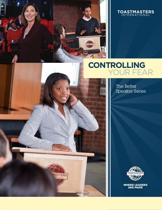 CONTROLLING   YOUR FEAR     The Better     Speaker Series        WHERE LEADERS          ARE MADE