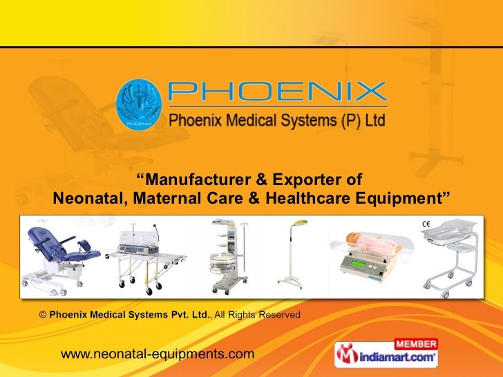 """ Manufacturer & Exporter of  Neonatal, Maternal Care & Healthcare Equipment"""