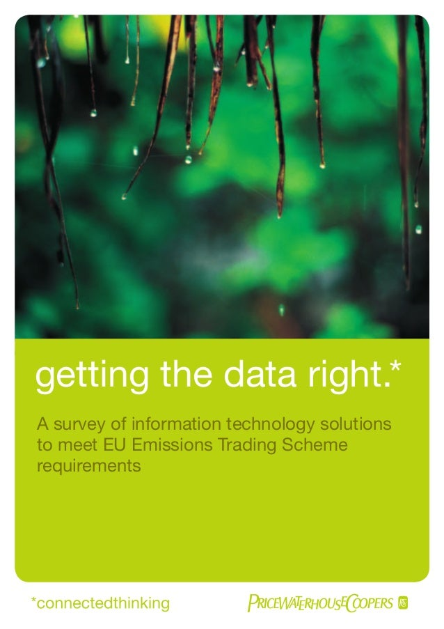getting the data right.* A survey of information technology solutions to meet EU Emissions Trading Scheme requirements