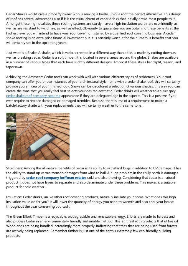 Cedar Shakes would give a property owner who is seeking a lovely, unique roof the perfect alternative. This design of roof...