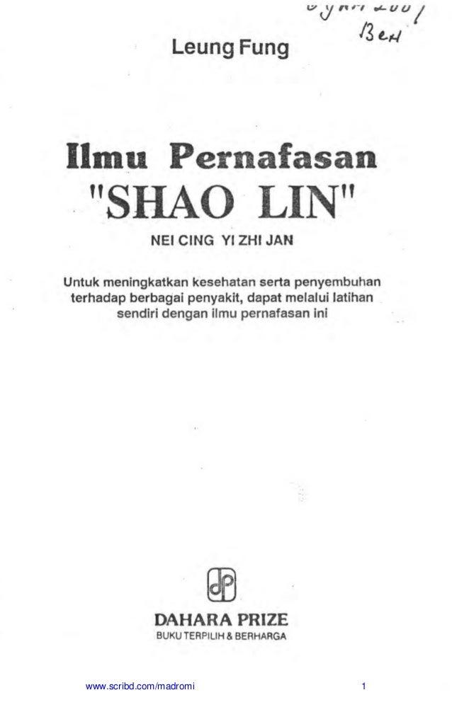 "Leung Fung w^y n' ! v'- u u /3 Ilmu Pernafasan "" S H A O L I N "" NEICING YIZHI JAN Untuk meningkatkan kesehatan serta peny..."