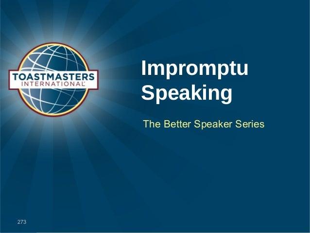 Impromptu Speaking The Better Speaker Series 273