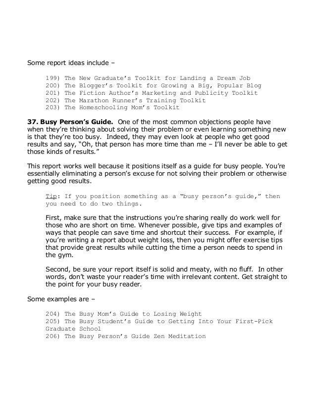 Somereportideasinclude– 199)TheNewGraduate'sToolkitforLandingaDreamJob 200)TheBlogger'sToolkitforGro...