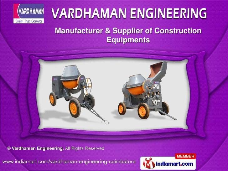 Manufacturer & Supplier of Construction             Equipments