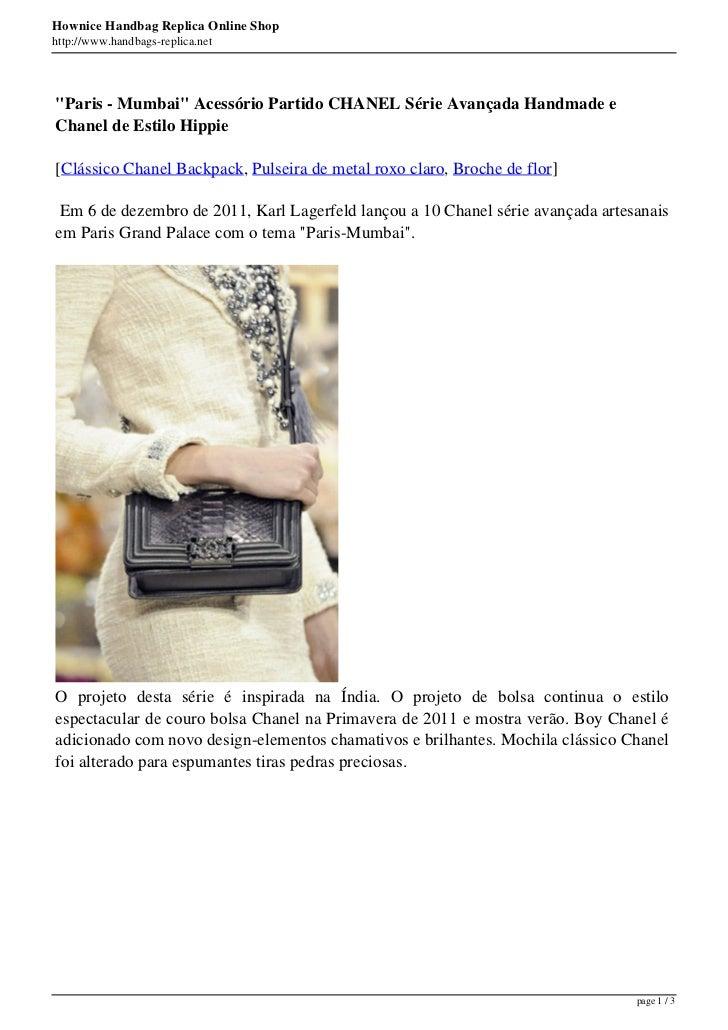 """Hownice Handbag Replica Online Shophttp://www.handbags-replica.net""""Paris - Mumbai"""" Acessório Partido CHANEL Série Avançada..."""