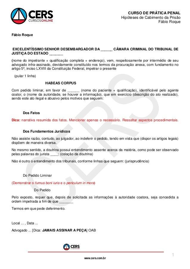 www.cers.com.br CURSO DE PRÁTICA PENAL Hipóteses de Cabimento da Prisão Fábio Roque 1 Fábio Roque EXCELENTÍSSIMO SENHOR DE...