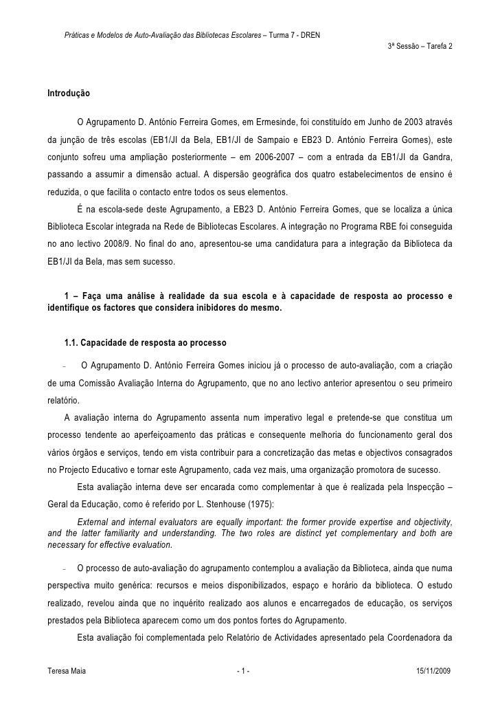 Práticas e Modelos de Auto-Avaliação das Bibliotecas Escolares – Turma 7 - DREN                                           ...