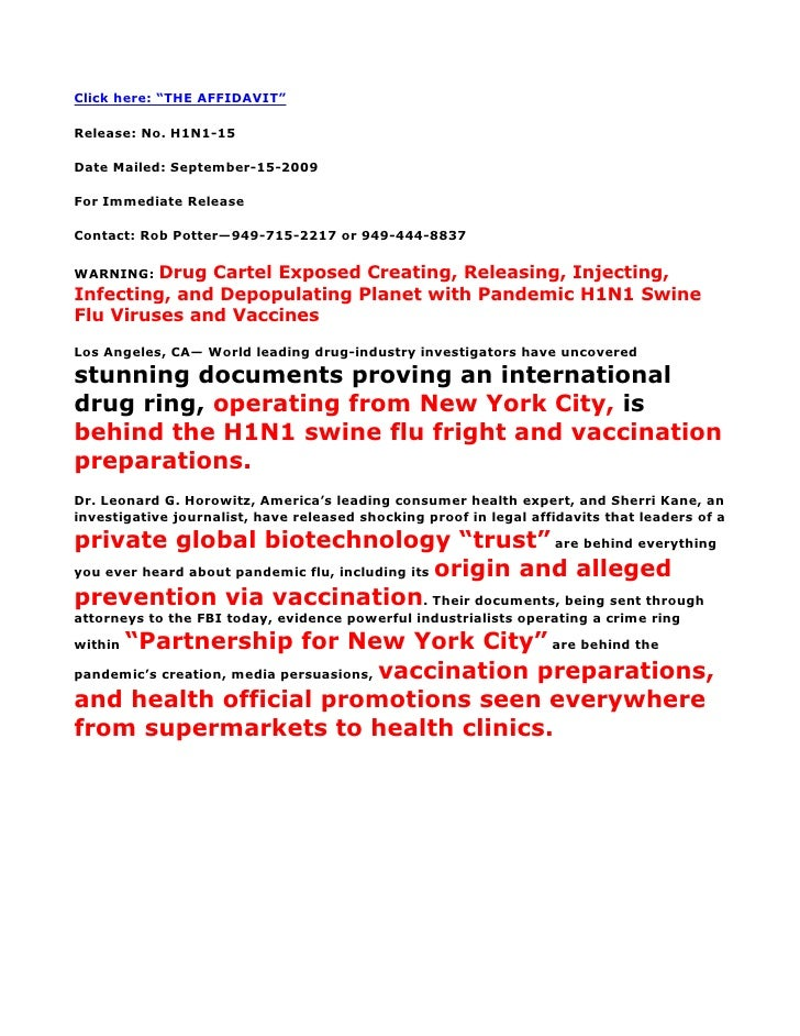 """Click here: """"THE AFFIDAVIT""""  Release: No. H1N1-15  Date Mailed: September-15-2009  For Immediate Release  Contact: Rob Pot..."""