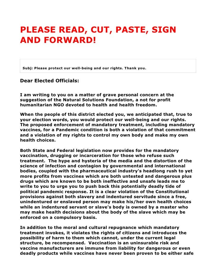 PLEASE READ, CUT, PASTE, SIGN AND FORWARD!    Subj: Please protect our well-being and our rights. Thank you.   Dear Electe...
