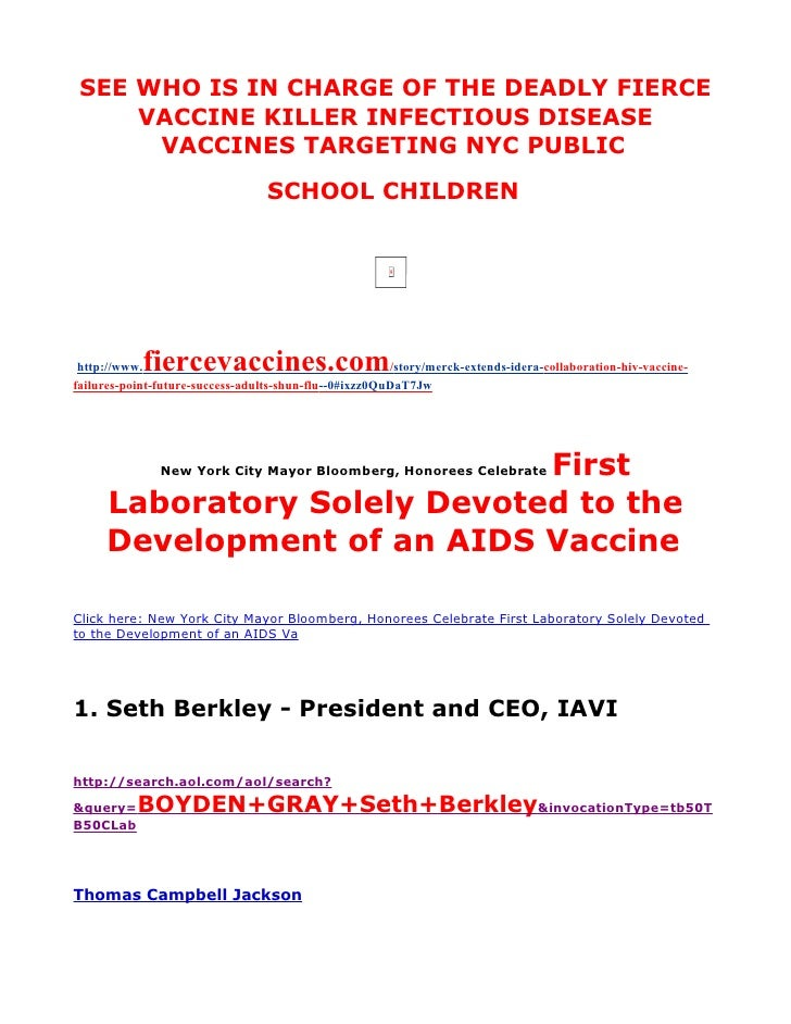 SEE WHO IS IN CHARGE OF THE DEADLY FIERCE      VACCINE KILLER INFECTIOUS DISEASE       VACCINES TARGETING NYC PUBLIC      ...