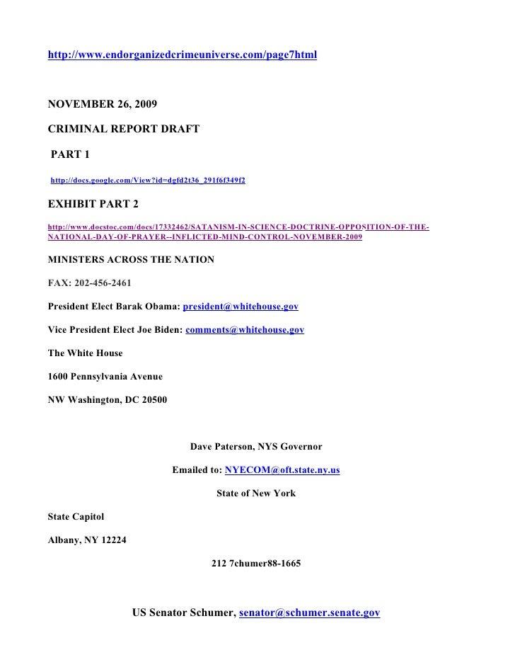 http://www.endorganizedcrimeuniverse.com/page7html    NOVEMBER 26, 2009  CRIMINAL REPORT DRAFT  PART 1  http://docs.google...