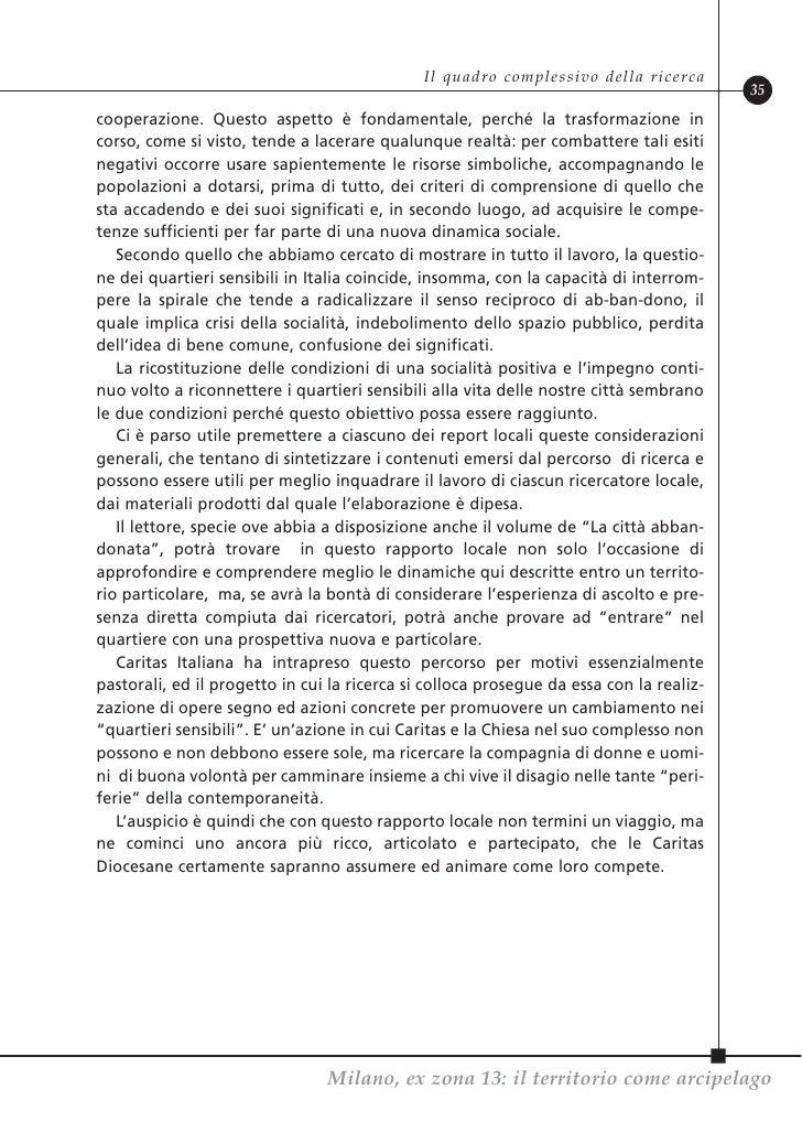 LA CITTÀ ABBANDONATA  Dove sono e come cambiano le periferie italiane