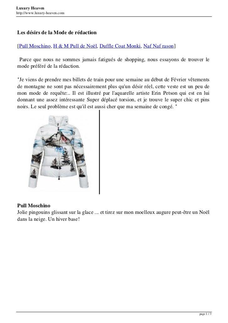Luxury Heavenhttp://www.luxury-heaven.comLes désirs de la Mode de rédaction[Pull Moschino, H & M Pull de Noël, Duffle Coat...