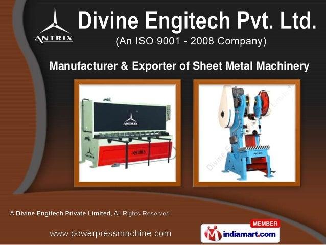 Manufacturer & Exporter of Sheet Metal Machinery