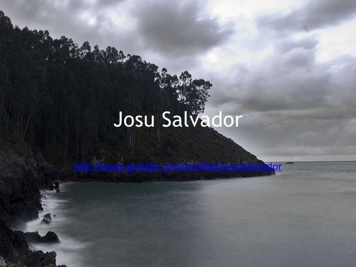Josu Salvador http://www.google.com/profiles/josusalvador