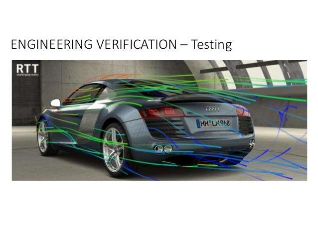 ENGINEERING VERIFICATION – Testing