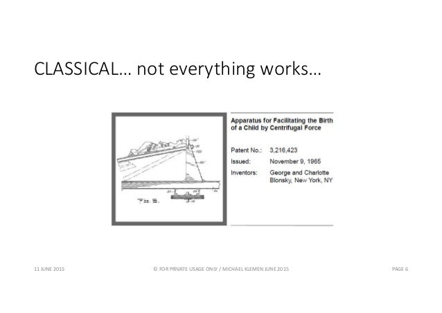 CLASSICAL… not everything works… 11 JUNE 2015 © FOR PRIVATE USAGE ONLY / MICHAEL KLEMEN JUNE 2015 PAGE 6