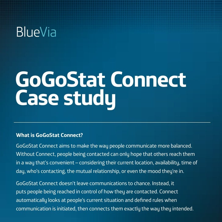 GoGoStat ConnectCase studyWhat is GoGoStat Connect?GoGoStat Connect aims to make the way people communicate more balanced....