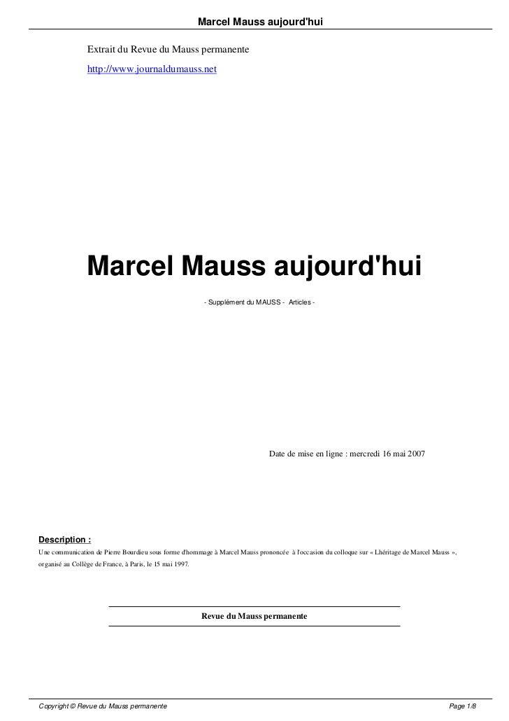 Marcel Mauss aujourdhui                 Extrait du Revue du Mauss permanente                 http://www.journaldumauss.net...