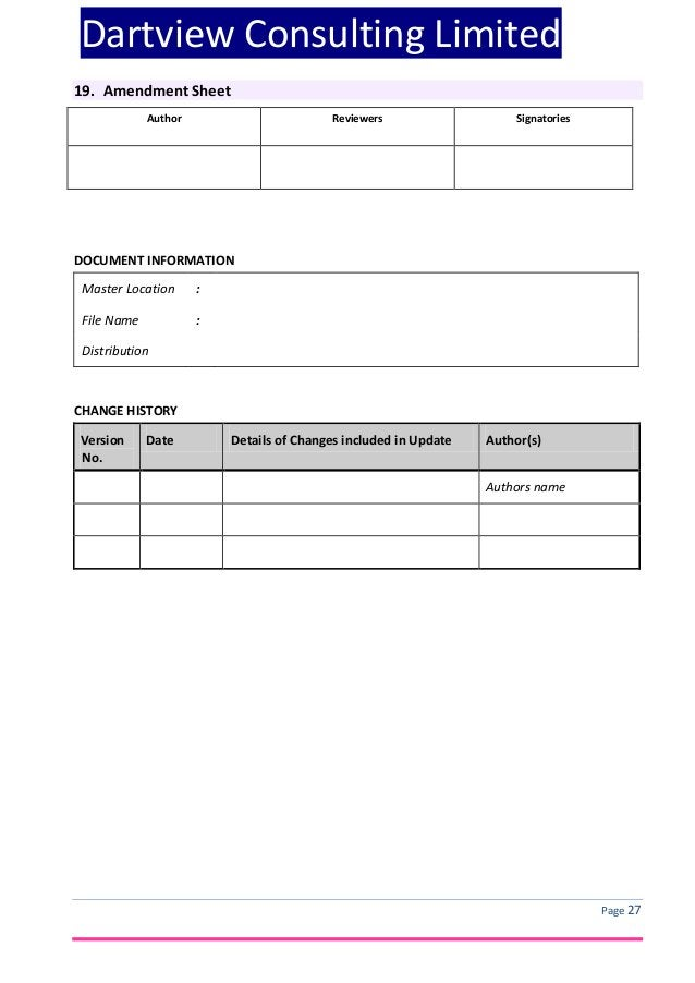 Dartview Consulting Limited 19. Amendment Sheet Author  Reviewers  Signatories  DOCUMENT INFORMATION Master Location  :  F...