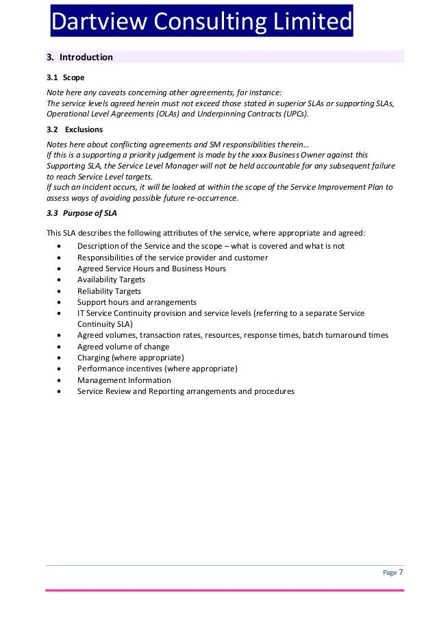 Dartview Consulting Limited 3. Introduction 3.1 Scope Note here any caveats concerning other agreements, for instance: The...