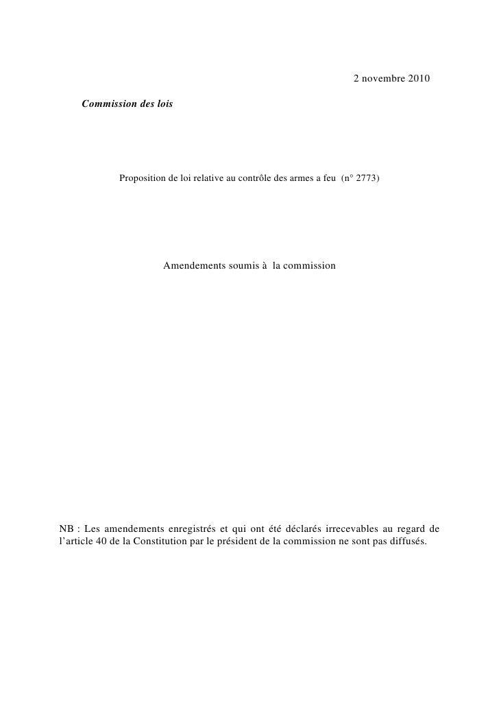 2 novembre 2010     Commission des lois             Proposition de loi relative au contrôle des armes a feu (n° 2773)     ...