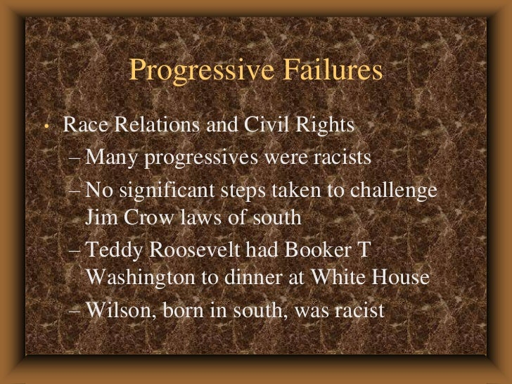 the success and failure of progressivism in america Progressivism is the term applied to a variety of responses to the economic and social problems rapid industrialization introduced to america.