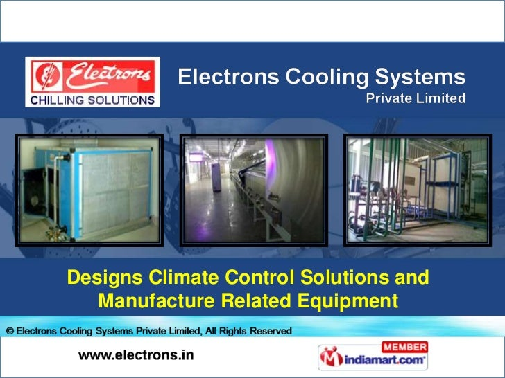 Designs Climate Control Solutions and Manufacture Related Equipment<br />