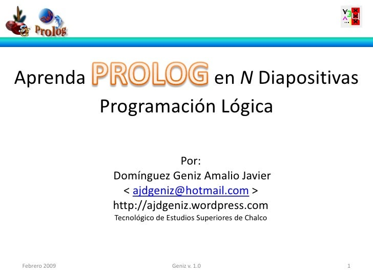 Aprenda                    en N Diapositivas               Programación Lógica                             Por:           ...