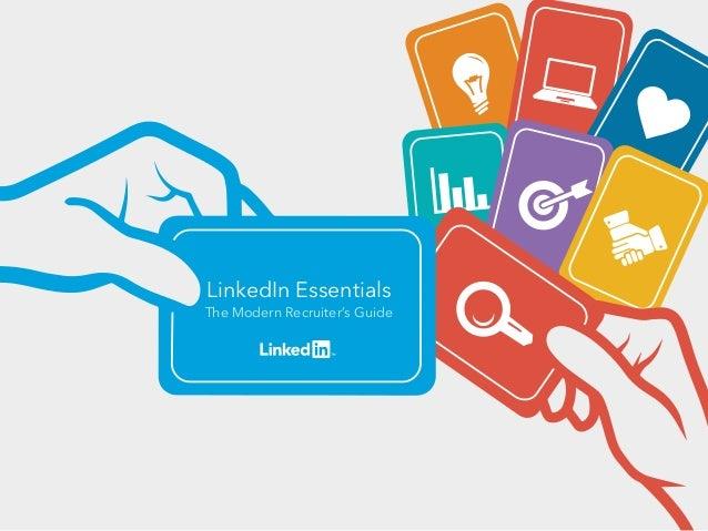 LinkedIn Essentials The Modern Recruiter's Guide