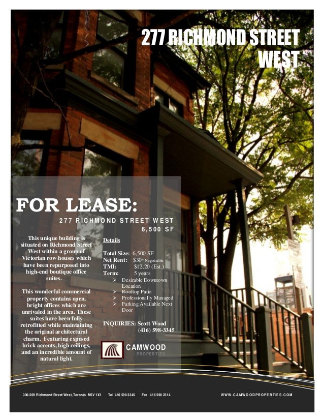 277 RICHMOND STREET  WEST  FOR LEASE: 277 RICHMOND STREET WEST 6,500 SF This unique building is situated on Richmond Stree...