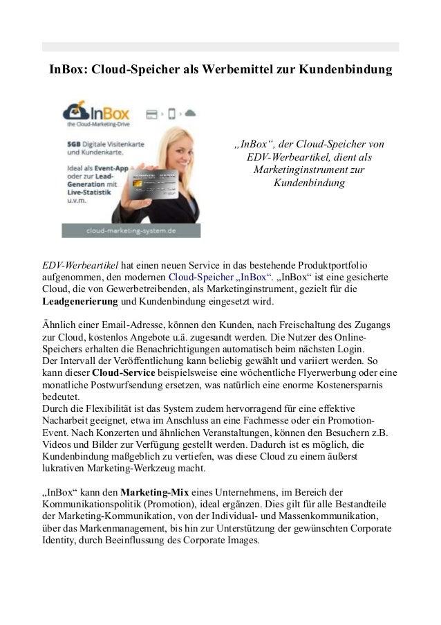 """InBox: Cloud-Speicher als Werbemittel zur Kundenbindung """"InBox"""", der Cloud-Speicher von EDV-Werbeartikel, dient als Market..."""