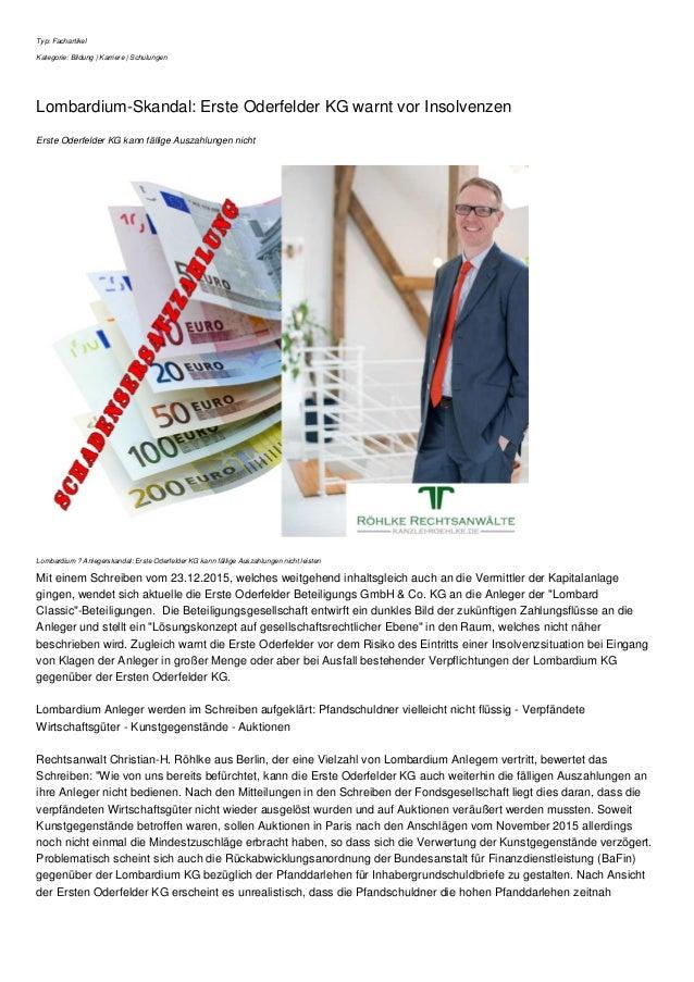 Typ: Fachartikel Kategorie: Bildung | Karriere | Schulungen Lombardium-Skandal: Erste Oderfelder KG warnt vor Insolvenzen ...