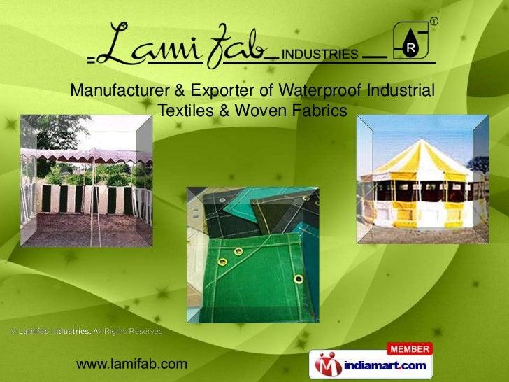 Manufacturer & Exporter of Waterproof Industrial          Textiles & Woven Fabrics