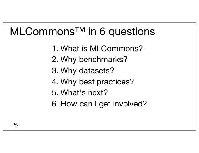 MLCommons: Better ML for Everyone Slide 2