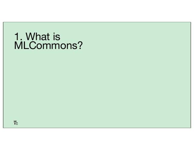 MLCommons: Better ML for Everyone Slide 3