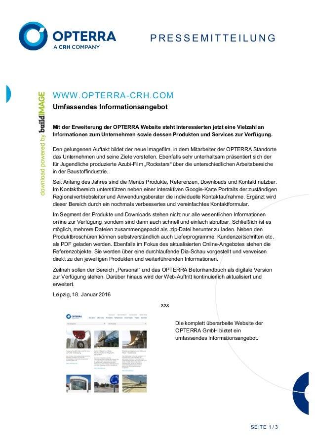SEITE 1 / 3 P R E S S E M I T TE I L U N G WWW.OPTERRA-CRH.COM Umfassendes Informationsangebot Mit der Erweiterung der OPT...