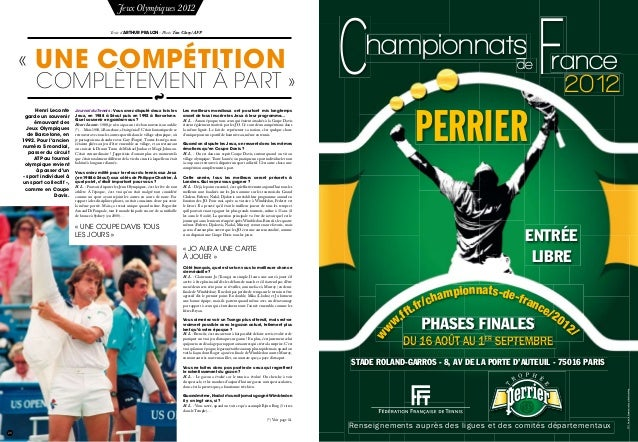 20 Jeux Olympiques 2012 Texte d'Arthur Pralon - Photo Tim Clary/AFP «Une compétition complètement à part» Journal du Ten...