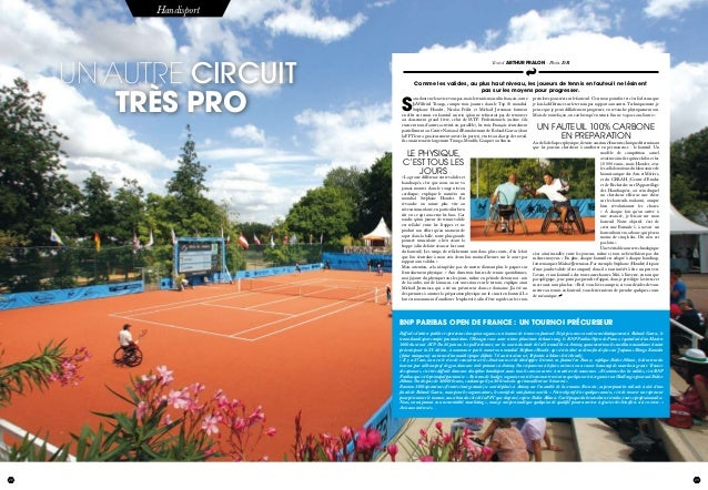 28 juillet 2012 29 Handisport Un autre circuit très pro 29 S ansdoutenelesaviez-vouspas,maisletennismasculinfrançais,outre...
