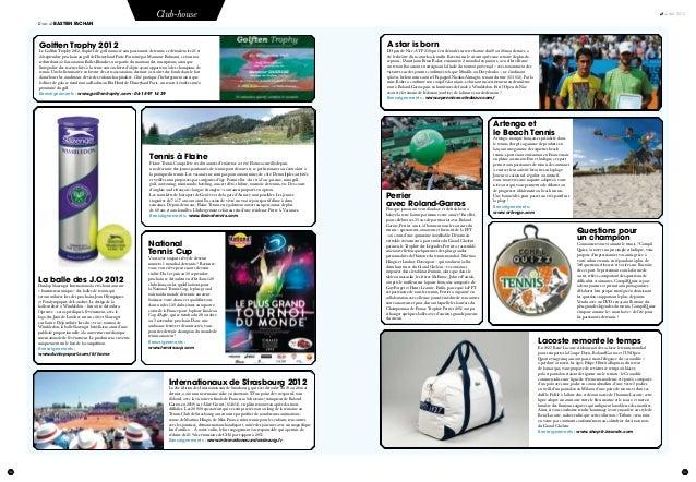 34 juillet 2012 35 Club-house Textes de bastien fachan Tennis à Flaine Flaine Tennis Camps fête ses dix années d'existence...