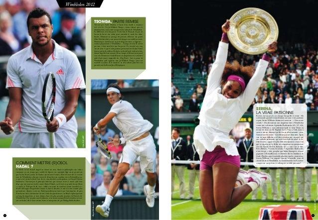 8 juillet 2012 9 TSONGA, PARTIE REMISE Terrassé par Andy Murray à l'issue d'un match à suspense (6/3 6/4 3/6 7/5), Jo-Wilf...