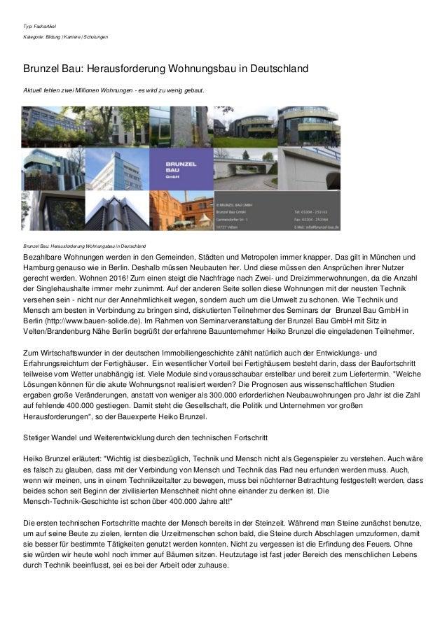 Typ: Fachartikel Kategorie: Bildung | Karriere | Schulungen Brunzel Bau: Herausforderung Wohnungsbau in Deutschland Aktuel...