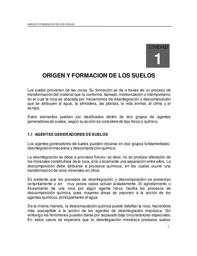 8fb8e54e0ce ORIGEN Y FORMACION DE LOS SUELOS 1 UNIDAD 1 ORIGEN Y FORMACION DE LOS  SUELOS Los ...