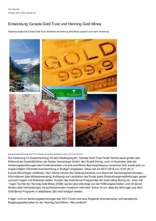 Typ: Fachartikel Kategorie: Recht | Politik | Gesellschaft Entwicklung Canada Gold Trust und Henning Gold Mines Massenscha...