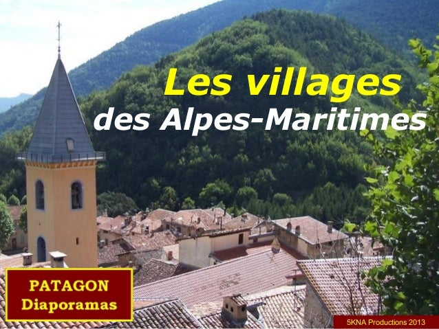 Les villages des Alpes-Maritimes 5KNA Productions 2013