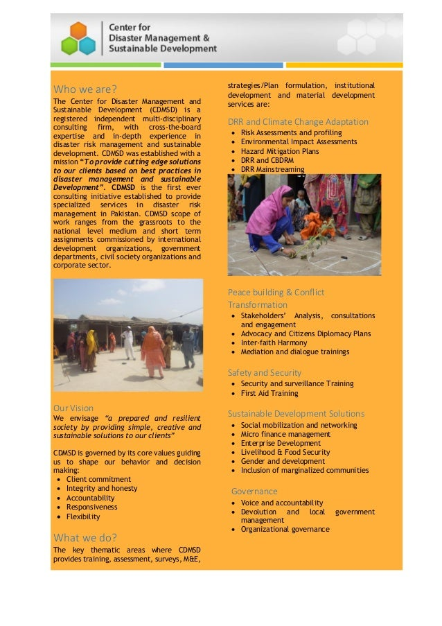 Who we are? The Center for Disaster Management and Sustainable Development (CDMSD) is a registered independent multi-disci...