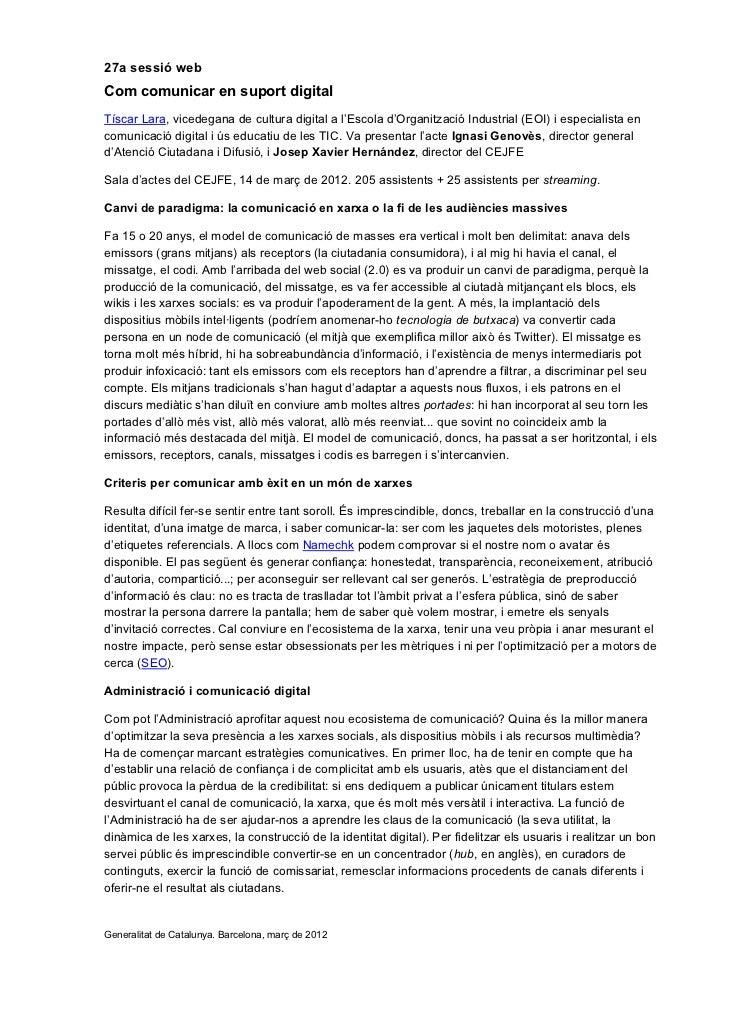 27a sessió webCom comunicar en suport digitalTíscar Lara, vicedegana de cultura digital a l'Escola d'Organització Industri...