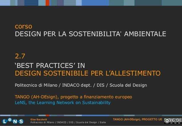 """corsoDESIGN PER LA SOSTENIBILITA"""" AMBIENTALE2.7""""BEST PRACTICES"""" INDESIGN SOSTENIBILE PER L""""ALLESTIMENTOPolitecnico di Mila..."""