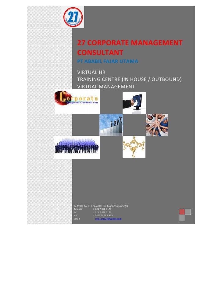 [Year]             27 CORPORATE MANAGEMENT            CONSULTANT            PT ABABIL FAJAR UTAMA            VIRTUAL HR   ...